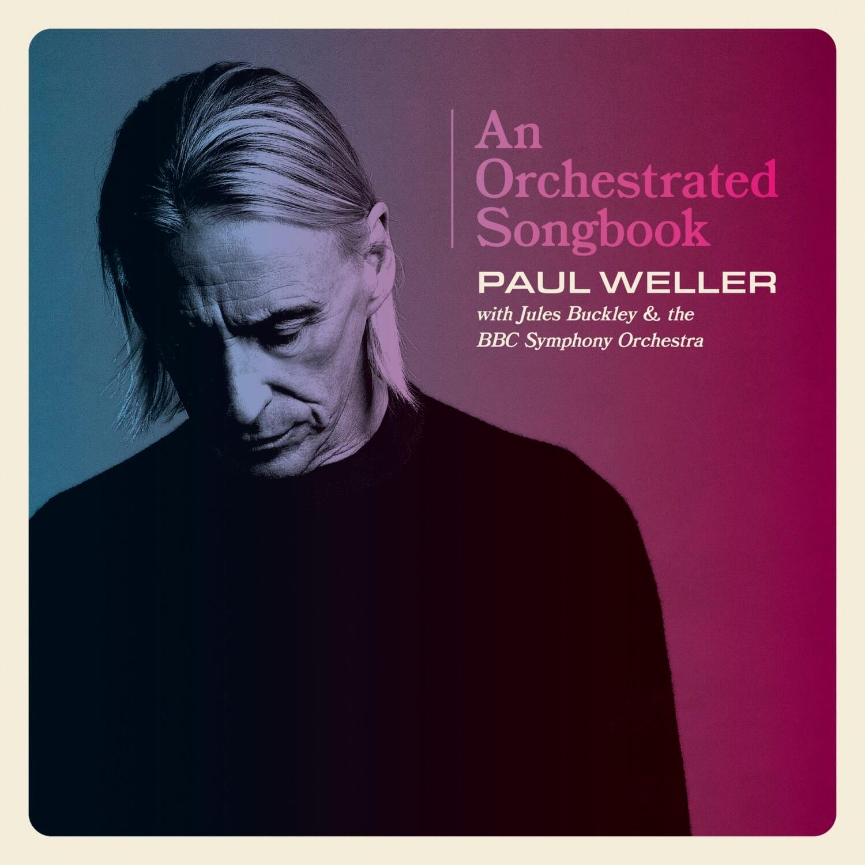 ポール・ウェラー『オーケストレイテッド・ソングブック』
